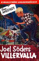 Joel Söders Villervalla - Ivar Ahlstedt