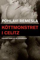 Köttmonstret i Celitz - Pohlavi Remesla