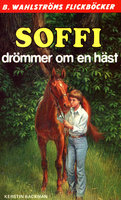 Soffi drömmer om en häst - Kerstin Backman