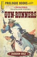 Gun Runners - Jackson Cole