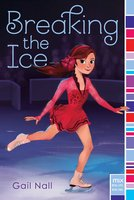 Breaking the Ice - Gail Nall