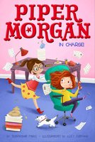 Piper Morgan in Charge! - Stephanie Faris