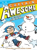 Captain Awesome Has the Best Snow Day Ever? - Stan Kirby