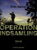 Operation Indsamling - Frits Remar