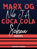 Marx og Coca Cola - Nils Schou Schou