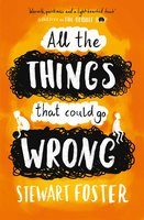 All The Things That Could Go Wrong - Stewart Foster