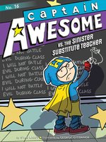 Captain Awesome vs. the Sinister Substitute Teacher - Stan Kirby