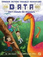 Don't Disturb the Dinosaurs - Ada Hopper