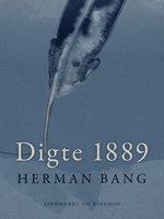 Digte 1889 - Herman Bang