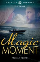 Magic Moment - Angela Adams