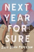 Next Year, for Sure - Zoey Leigh Peterson