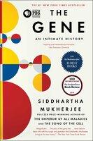 The Gene - Siddhartha Mukherjee