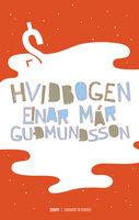 Hvidbogen - Einar Már Guðmundsson