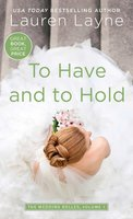 To Have and to Hold - Lauren Layne