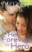Her Forever Hero - Melody Anne