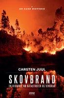 Skovbrand - Carsten Juul