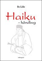 Haiku – håndbog - Bo Lille