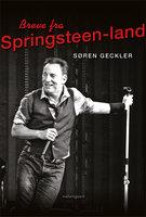 Breve fra Springsteen-land - Søren Geckler