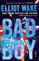 Bad Boy - Elliot Wake