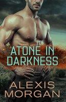 Atone in Darkness - Alexis Morgan