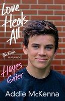 Love Heals All - Addie McKenna