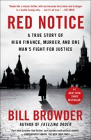 Red Notice: A True Story of High Finance, Murder, and One Man's Fight for Justice - Bill Browder