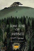 Some Kind of Happiness - Claire Legrand
