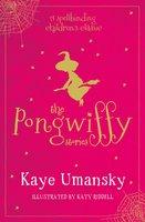 The Pongwiffy Stories 1 - Kaye Umansky