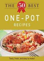 The 50 Best One-Pot Recipes - Adams Media