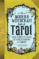 The Modern Witchcraft Book of Tarot - Skye Alexander