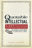 The Quotable Intellectual - Peter Archer