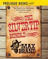 The Silvertip Bundle - Max Brand