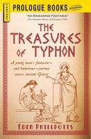 The Treasures of Typhon - Eden Phillpotts