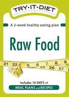 Try-It Diet: Raw Food - Adams Media