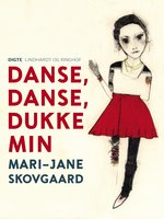 Danse, danse, dukke min - Mari-Jane Skovgaard