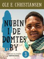 Nubin i De dømtes by - Ole E. Christiansen