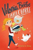 Vilonia Beebe Takes Charge - Kristin L. Gray