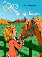 K for Kara 12 - Riding Horses - Line Kyed Knudsen