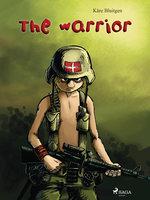The Warrior - Kåre Bluitgen