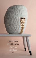 Surun istukka - Katriina Huttunen