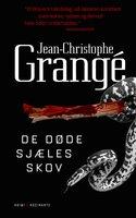 De døde sjæles skov - Jean-Christophe Grangé
