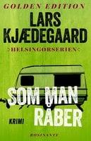 Som man råber - Lars Kjædegaard