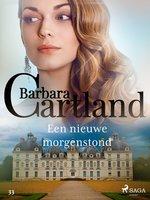 Een nieuwe morgenstond - Barbara Cartland