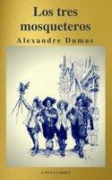 Los tres mosqueteros ( A to Z Classics ) - Alexandre Dumas, A to Z Classics