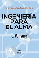 Ingeniería para el alma - Jalib Vonsure