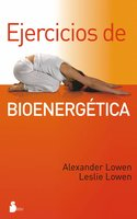 Ejercicios de bioenergética - Alexander Lowen
