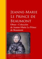 Obras ─ Colección de Jeanne-Marie Le Prince de Beaumont - Jeanne Marie Le Prince De Beaumont