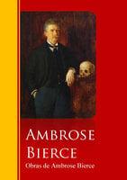 Obras de Ambrose Bierce - Ambrose Bierce