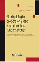El principio de proporcionalidad y los derechos fundamentales - Carlos Bernal Pulido