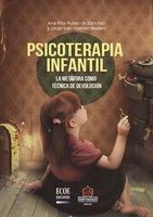 Psicoterapia infantil. La metáfora como técnica de devolución - Ana Rita Russo, Jorge Iván Galindo